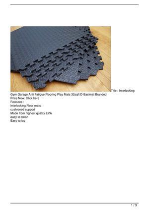 Calaméo interlocking gym garage anti fatigue flooring play mats