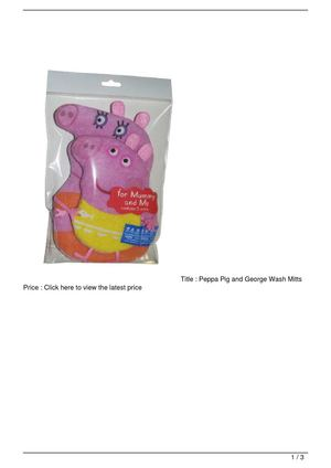 Peppa Pig and George Wash Mitts Big Discount