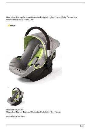 Hauck Car Seat for Capri and Manhattan Pushchairs (Grey / Lime) Get Rabate