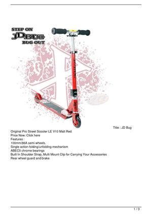 JD Bug Original Pro Street Scooter LE V10 Matt Red SALE