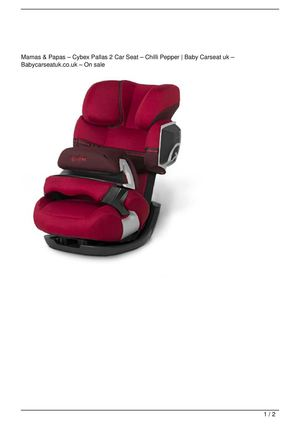 Mamas & Papas – Cybex Pallas 2 Car Seat – Chilli Pepper Get Rabate