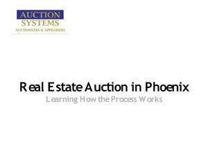 Real Estate Auction in Phoenix: Learning How the Process Works