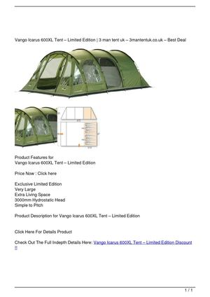 Vango Icarus 600XL Tent – Limited Edition Discount !!