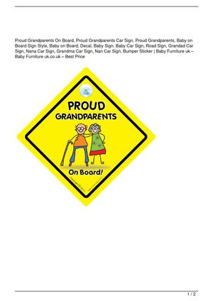 Proud Grandparents On Board, Proud Grandparents Car Sign, Proud Grandparents, Baby on Board Sign Style, Baby on Board, Decal, Baby Sign. Baby Car Sign, Road Sign, Grandad Car Sign, Nana Car Sign, Grandma Car Sign, Nan Car Sign, Bumper Sticker Get Rabate