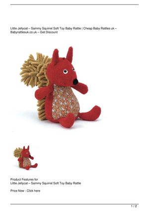 Little Jellycat – Sammy Squirrel Soft Toy Baby Rattle SALE