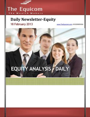 Equity tips and newsletter 18 Feb 2013