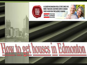How to get houses in Edmonton