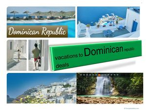 Vacation to Dominican Republic Deals