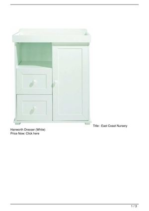 East Coast Nursery  Hanworth Dresser (White) Discount !!