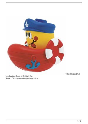 Chicco 21.3 cm Captain Squirt N Go Bath Toy On Sale