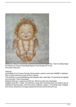 That's my Baby Angel Oil Painting on Canvas Hand Made Replica Finest Quality 36″ X 48″ Big Discount
