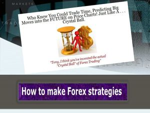 How to make Forex strategies