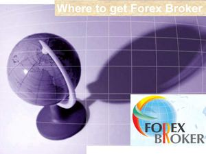 Where to get Forex Broker
