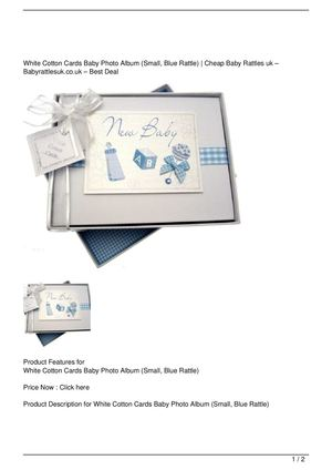 White Cotton Cards Baby Photo Album (Small, Blue Rattle) Big Discount