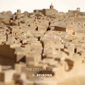 THE CITY AS A MODEL - 1 - BEVAGNA