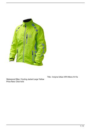 Inclyne Urban XP2 Mens Hi Vis Waterproof Bike / Cycling Jacket Large Yellow Big SALE