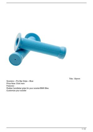 Slamm Scooters – Pro Bar Grips – Blue Big Discount