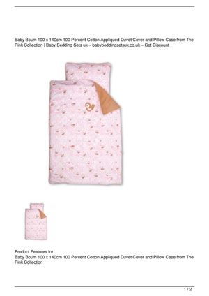 Baby Boum 100 x 140cm 100 Percent Cotton Appliqued Duvet Cover and Pillow Case from The Pink Collection Promo Offer