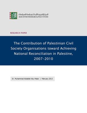 The Contribution of Palestinian Civil Society Organisations toward Achieving National Reconciliation in Palestine