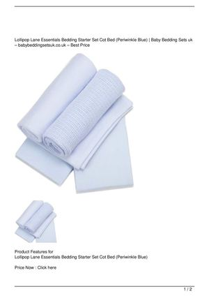Lollipop Lane Essentials Bedding Starter Set Cot Bed (Periwinkle Blue) Big Discount