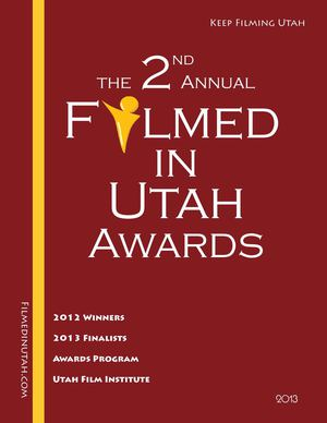 Filmed in Utah Awards 2013