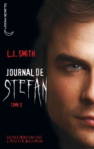 Journal de Stefan - Tome 2