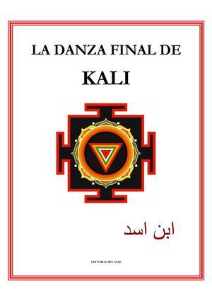 hot sale online 3c5d2 ed34e La Danza Final De Kali, Editorial Ibn Asad