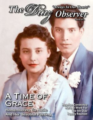 The Diaz Observer, March 2013, A Time of Grace