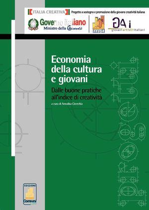 Economia della cultura e giovani  Dalle buone pratiche all indice di  creatività ed23b18e435