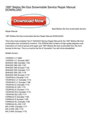 calam o 1997 skidoo ski doo snowmobile service repair manual download rh calameo com ski doo service manual pdf ski doo service manual 2015