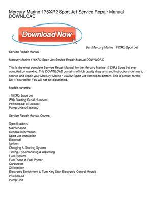 calam o mercury marine 175xr2 sport jet service repair manual download rh calameo com mercury sport jet 120 manual mercury 175 sport jet manual