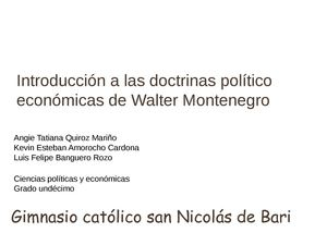 Introduccion a las doctrinas politico economicas de walter montenegro