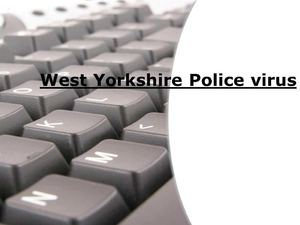 West Yorkshire Police virus