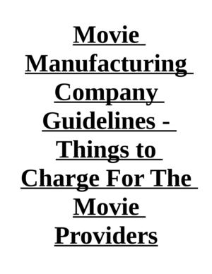 Movie Manufacturing Company Guidelines - Things to Charge For The Movie Providers
