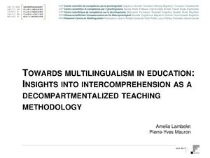 5. Towards multilingualism in education Insights into intercomprehension as a decompartmentalized teaching methodology-CH-A.Lambelet