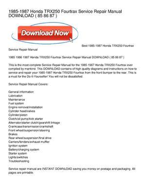 calam o 1985 1987 honda trx250 fourtrax service repair manual download rh calameo com 1987 Honda 250R 1987 Honda ATV
