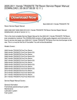 2005-2011 honda trx250te tm recon service repair manual download