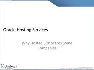 Oracle Hosting Services: Why Hosted ERP Scares Some Companies