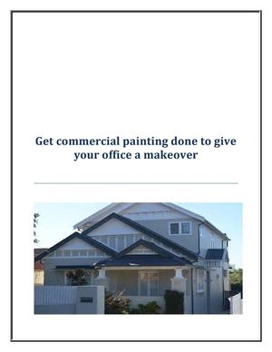 Get commercial painting done to give your office a makeover