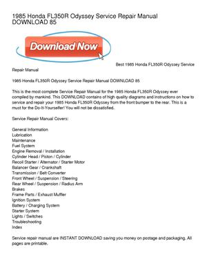1985 honda odyssey fl350r service repair manual download