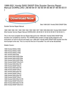 1988-2001 Honda SA50 SA50P Elite Scooter Service Repair Manual DOWNLOAD