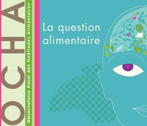 La question alimentaire - édition 2013