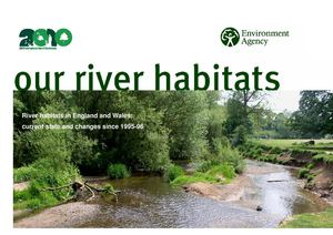 Our river habitats (River habitats in England and Wales: current state and changes since 1995-96)