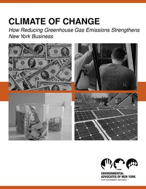 Climate of Change: How Reducing Greenhouse Gas Emissions Strengthens New York Business
