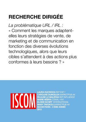 La problématique URL   IRL   « Comment les marques adaptentelles leurs  stratégies de vente, de marketing et de communication en fonction des  diverses ... b9f5e4dde60