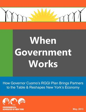 When Government Works: How Governor Cuomo's RGGI Plan Brings Partners to the Table & Reshapes New York's Economy