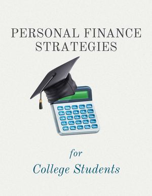 Personal Finance Strategies For College Students