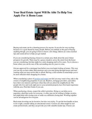 Your Real Estate Agent Will Be Able To Help You Apply For A Home Loan