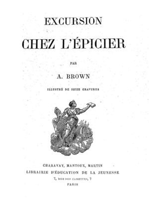 - Excursion chez l'épicier+filigrane A. BROWN 1890
