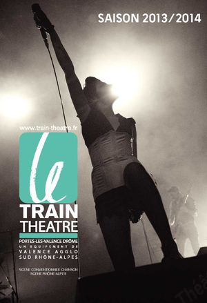 LE TRAIN THEATRE SAISON 2013 2014